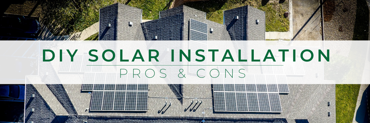 DIY Solar Installation Pros and Cons