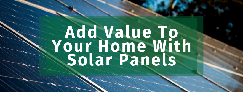 add value to your home with solar panels graphic